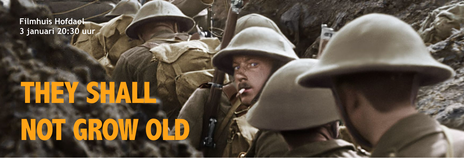 Film: They Shall Not Grow Old | Geldrop Centrum